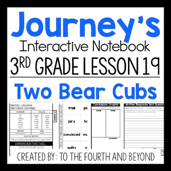 Third Grade Journeys 19 Two Bear Cubs Worksheets Teaching