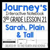 Journeys 3rd Grade Lesson 21 Sarah Plain and Tall Interactive Notebook