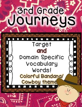 Journeys 3rd Grade Selection and Domain Vocab for Word Wall: Colorful Bandana