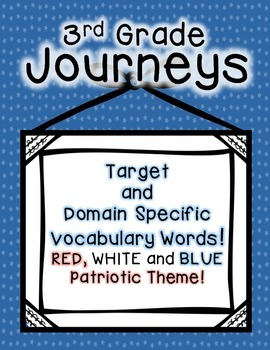 Journeys 3rd Grade Selection and Domain Vocab for Word Wall: Patriotic