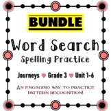 Journeys 3rd Grade   Spelling   Units 1-6 Word Searches BUNDLE