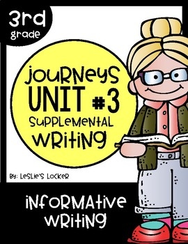 Journeys 3rd Grade Supplemental Writing Project for Unit 3
