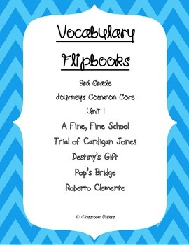 Journey's 3rd Grade Vocabulary Flipbooks: Unit 1