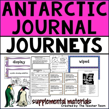 Antarctic Journal Journeys 4th Grade Unit 3 Lesson 13 Activities and Printables