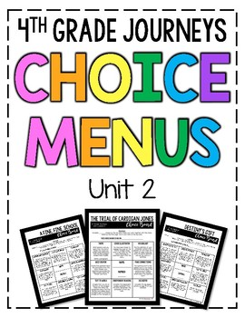 Journeys 4th Grade Choice Boards - Unit 2