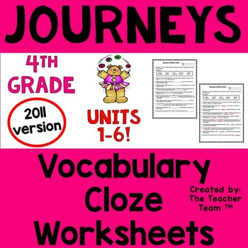 Journeys 4th Grade Cloze - Fill in the Blank Worksheets Un