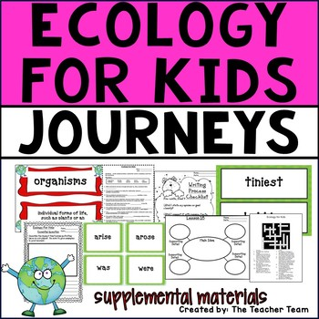 Ecology For Kids Journeys 4th Grade Supplemental Materials