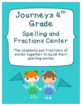 Journey's 4th Grade - Fractions of Spelling Words Activity