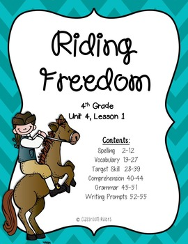 Journeys  4th Grade - Riding Freedom: Unit 4, Lesson 1
