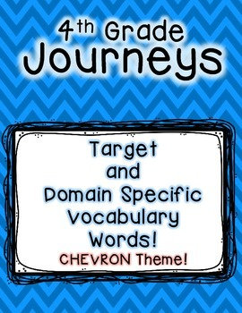 Journeys 4th Grade Selection and Domain Vocab for Word Wall: Colorful Chevron