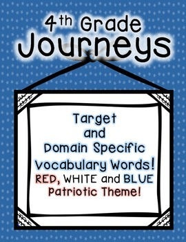Journeys 4th Grade Selection and Domain Vocab for Word Wall: Patriotic
