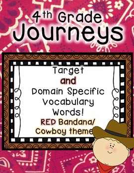 Journeys 4th Grade Selection and Domain Vocab for Word Wall: Red Bandana
