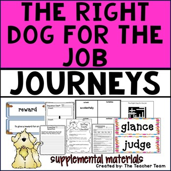 The Right Dog For the Job Journeys 4th Grade Supplemental