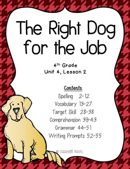Journeys  4th Grade - The Right Dog for the Job: Unit 4, Lesson 2