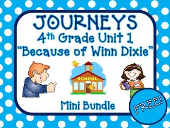 Because of Winn-Dixie Journeys 4th Grade Unit 1 Lesson 1 Packet