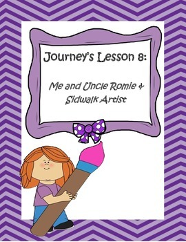Journey's 4th Grade: Unit 2, Lesson 8 Me and Uncle Romie