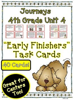 Journeys 4th Grade Unit 4 Early Finishers Task Cards 2011