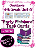 Journeys 4th Grade Unit 5 Early Finishers Task Cards | 2011