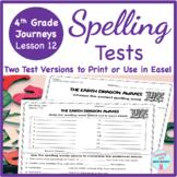 Journeys 4th grade Lesson 12 The Earth Dragon Awakes - NO PREP SPELLING TEST