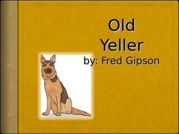 Journeys 5-7 Old Yeller Vocabulary Powerpoint