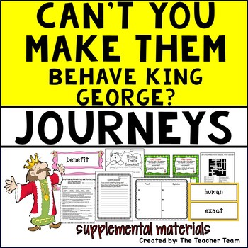 Can't You Make Them Behave King George Journeys 5th Grade