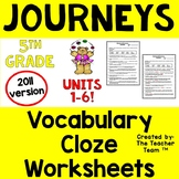 Journeys 5th Grade Cloze Fill in the Blank Worksheets Units 1 - 6 2011