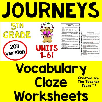 Journeys 5th Grade Cloze - Fill in the Blank Worksheets Un