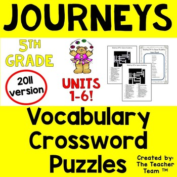 Journeys 5th Grade Crossword Puzzle Bundle Units 1-6 Full Year 2011