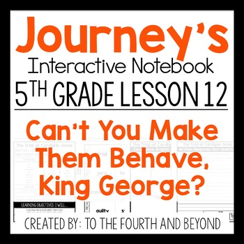 Journeys 5th Grade Lesson 12 Can't You Make Them.. Interactive Notebook Less Cut