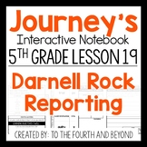 Journeys 5th Grade Lesson 19 Darnell Rock Reporting Interactive Notebook