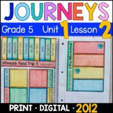 Journeys 5th Grade Lesson 2: Ultimate Field Trip 5 Pages with GOOGLE Classroom