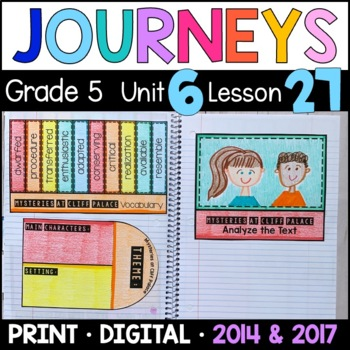 Journeys 5th Grade Lesson 27: Mysteries at Cliff Palace Interactive Supplements