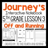 Journeys 5th Grade Lesson 3 Off and Running Interactive Notebook Less Cut