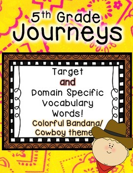 Journeys 5th Grade Selection and Domain Vocab for Word Wall: Colorful Bandana