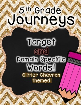 Journeys 5th Grade Selection and Domain Vocab for Word Wall: Glitter Chevron