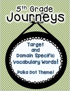 Journeys 5th Grade Selection and Domain Vocab for Word Wall: Polka Dot