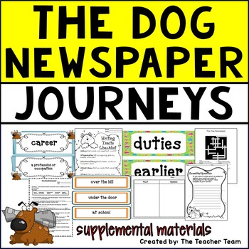 The Dog Newspaper Journeys 5th Grade Unit 4 Lesson 18 Activities & Printables