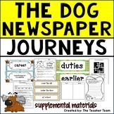 The Dog Newspaper   Journeys 5th Grade Unit 4 Lesson 18 Printables