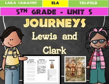 Journeys 5th Grade Trifold (Lewis and Clark)