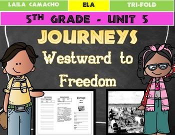 Journeys 5th Grade Trifold (Westward to Freedom)