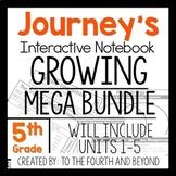 Journeys 5th Grade UNITS 1-6 MEGA GROWING BUNDLE Interactive Notebook