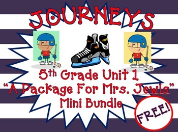 "Journeys Aligned 5th Grade Unit 1 Lesson 1 ""A Package for Mrs. Jewls"" Activities"