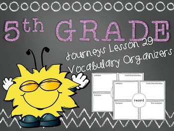 Journeys 5th Grade Unit 6 Lesson 29 Vocabulary Frayer Graphic Organizer