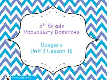 Journey's 5th Grade Vocabulary Dominoes Cougars