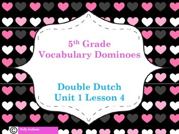 Journey's 5th Grade Vocabulary Dominoes Double Dutch