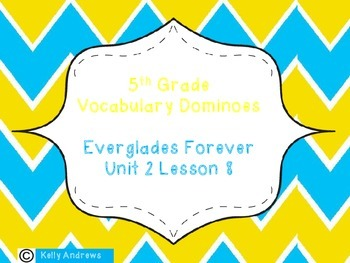 Journey's 5th Grade Vocabulary Dominoes Everglades Forever