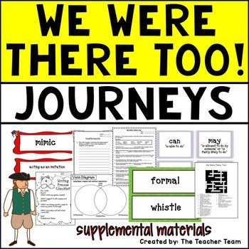 We Were There Too! Journeys 5th Grade Unit 3 Lesson 15 Activities and Printables