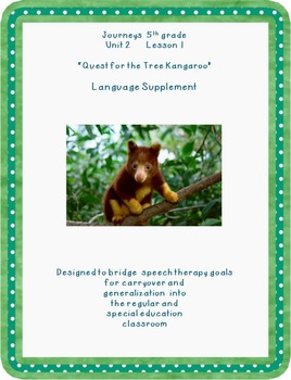Journeys 5th grade Unit 2 L 6 Tree Kangaroo extras for the SLP