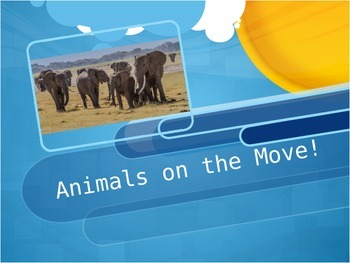 Journeys 6-26 Animals on the Move Powerpoint