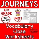 Journeys 6th Grade CLOZE Worksheets Unit 1 - Unit 6 Full Year | 2017